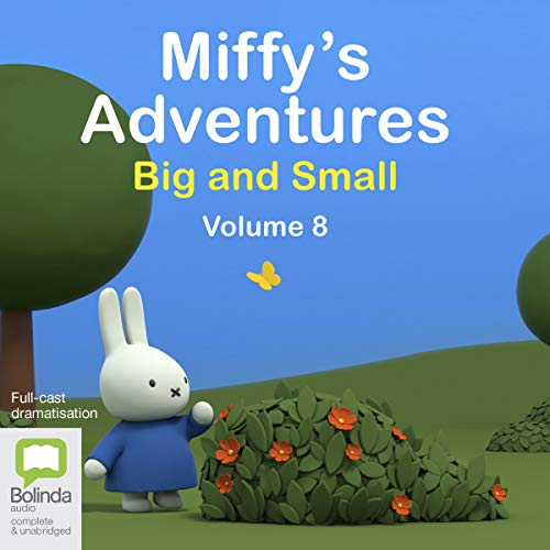 Miffy's Adventures Big and Small, Volume Eight cover art