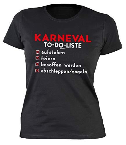 Mega lustiges Karneval Girlie Shirt Damen T-Shirt Karneval to-Do-Liste abschleppen/vögeln witziges Fun Damen Shirt Karneval Kostüm Faschingskostüm