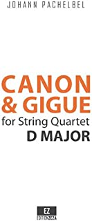 Canon and Gigue in D Major for String Quartet (SET OF PARTS) SKU:EZ-2079-SP