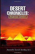 Desert Chronicles: Desperate Comforts