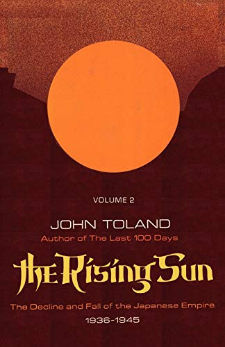 Mirror PDF: The Rising Sun: The Decline and Fall of the Japanese Empire 1936-1945 Volume Two