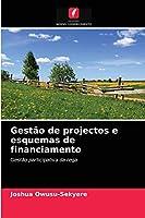 Gestão de projectos e esquemas de financiamento