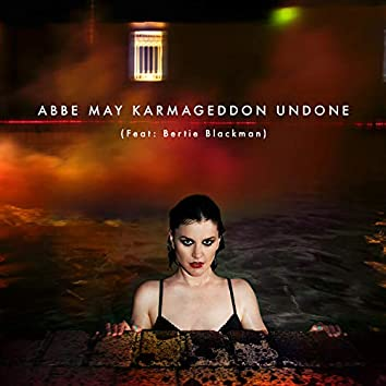 Karmageddon Undone