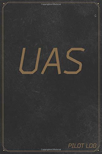 UAS Pilot Log: The Standard Drone Operator