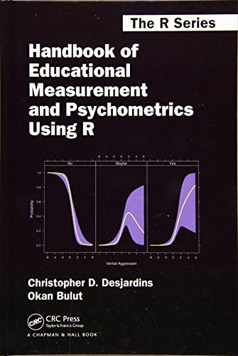 Compare Textbook Prices for Handbook of Educational Measurement and Psychometrics Using R Chapman & Hall/CRC The R Series 1 Edition ISBN 9781498770132 by Desjardins, Christopher D.,Bulut, Okan