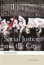 Social Justice and the City (Geographies of Justice and Social Transformation Ser.)
