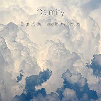 Bright Side: Head in the Clouds
