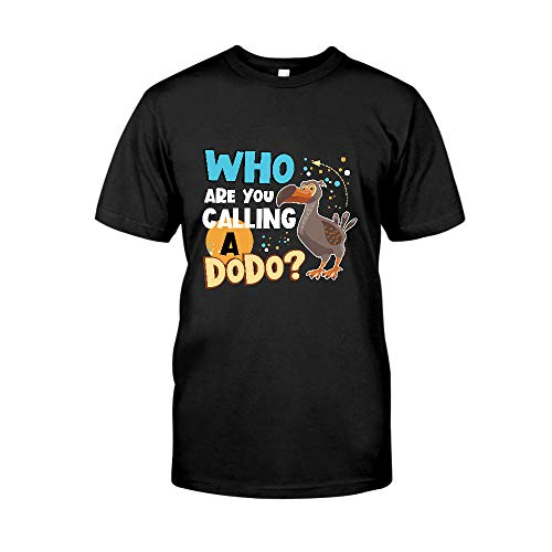 AZSTEEL Who are You Calling A Dodo T-Shirt