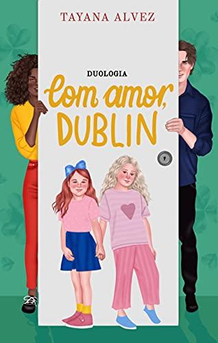 Box: Duologia Com amor, Dublin: O Irlandês, O Casamento, O Natal do Irlandês e Bônus....