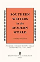 Southern Writers in the Modern World (Mercer University Lamar Memorial Lectures)