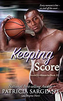Keeping Score: Brooklyn Monarchs, Book III by [Patricia Sargeant]
