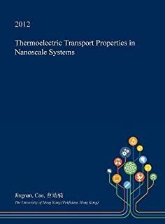Thermoelectric Transport Properties in Nanoscale Systems