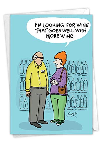 NobleWorks, More Wine - Funny Birthday Card for Women (with Envelope) - Cartoon Notecard for Mom, Ladies - Alcohol Bday Congrats C7309BDG
