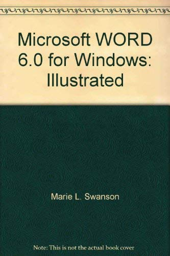 Microsoft WORD 6.0 for Windows: Illustrated