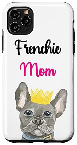 iPhone 11 Pro Max Frenchie Mom French Bulldog Dog Mama Women White Pink Case