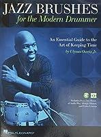 Jazz Brushes for the Modern Drummer