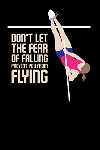 Don\'t let the fear of falling Prevent you from: 120 Pages I 6x9 I Karo I Funny Alcohol, Drinking & Table Tennis Gift