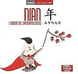 L'origine del capodanno cinese. Ediz. italiana e cinese