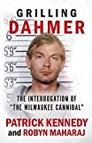 GRILLING DAHMER: The Interrogation Of 'The...