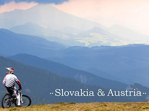 Ep.8 - Slovakia and Austria. Mountainbike