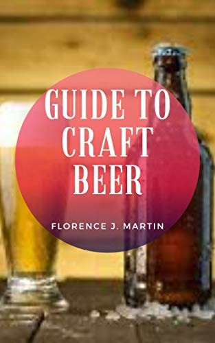 Guide to Craft Beer (English Edition)