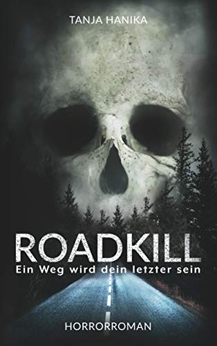 Roadkill: Ein Weg wird dein letzter sein