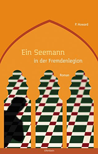 Ein Seemann in der Fremdenlegion: Roman (German Edition) by [P. Howard, Jenő Rejtő, Vilmos Csernohorszky jr.]