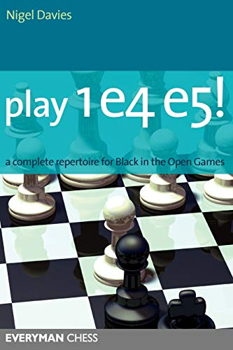 Play 1e4e5: A Complete Repertoire for Black in the Open Games...