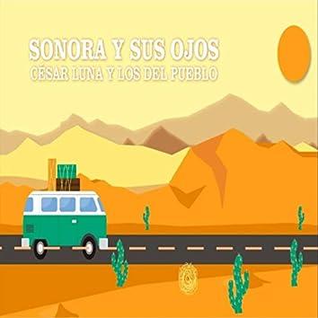 Sonora y Sus Ojos (feat. Los del Pueblo)