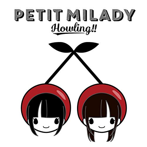 [Album]Howling!! – petit milady[FLAC + MP3]