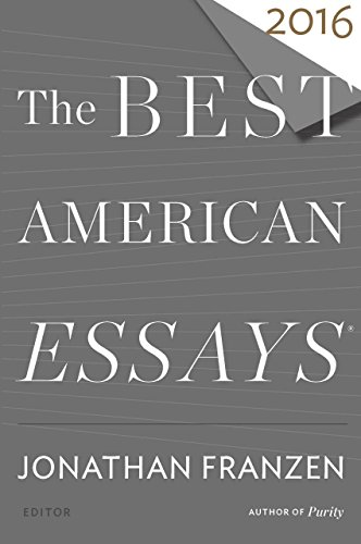 The Best American Essays 2016 (The Best American Series )