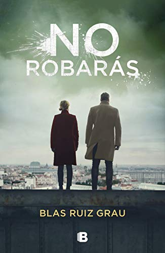 No robarás eBook: Ruiz Grau, Blas: Amazon.es: Tienda Kindle