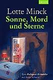 Sonne, Mord und Sterne: Eine Ruhrpott-Krimödie mit Stella Albrecht - Lotte Minck