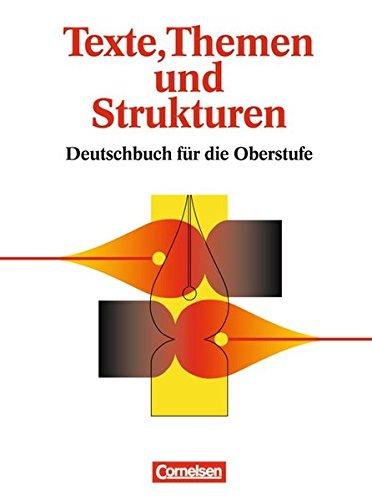 Texte, Themen und Strukturen: Deutschbuch für die Oberstufe
