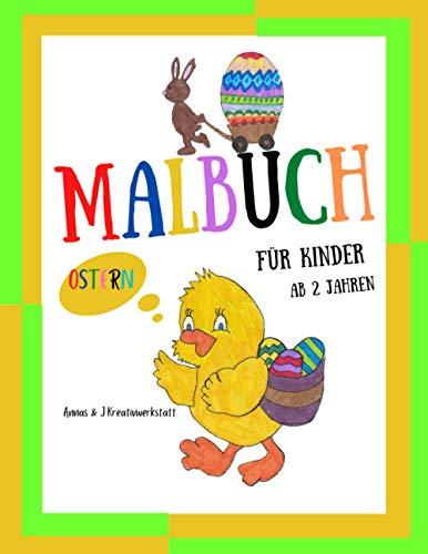 Malbuch Ostern Für Kinder Ab 2 Jahren: Osterhasen und Ostereiern zum Ausmalen Oster Malbuch für Kleine Künstler Kindergarten Vorschulkinder