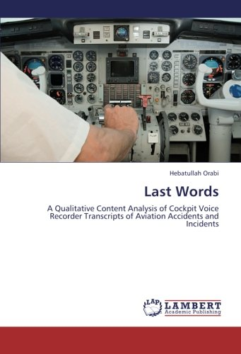 Last Words: A Qualitative Content Analysis of Cockpit Voice Recorder Transcripts of Aviation Accidents and Incidents