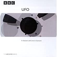UFO - BBC The Archive Series: In Session and Live in Concert