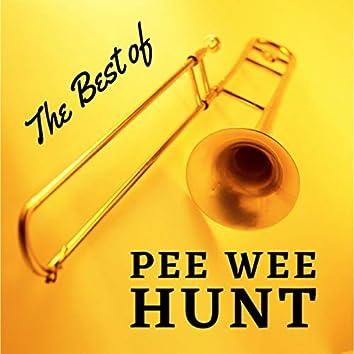 The Best of Pee Wee Hunt (with Bonus Tracks)