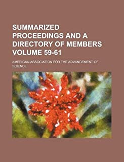 Summarized Proceedings and a Directory of Members Volume 59-61