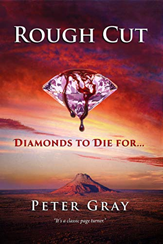 Rough Cut: Diamonds to Die For (Charlie Robertson Thrillers Book 1) (English Edition)