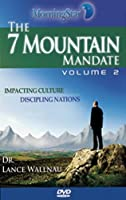 The 7 Mountain Mandate, Volume 2 [DVD]