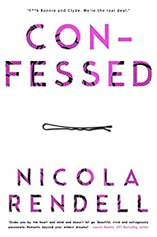 Confessed by [Nicola Rendell]