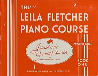 The Leila Fletcher Piano Course Book One For Individual and Class Lessons