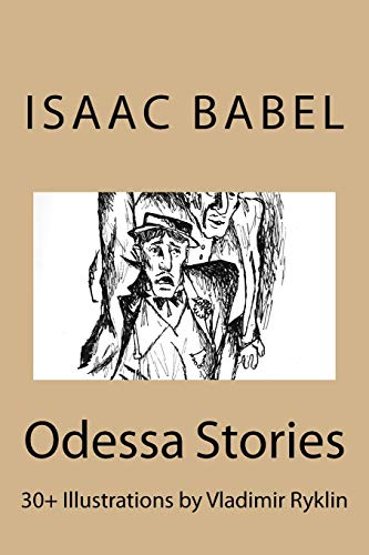 Odessa Stories.: Illustrations by Vladimir Ryklin