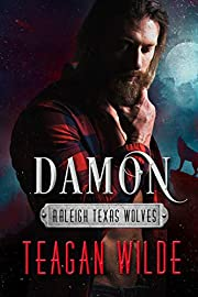 Damon (Raleigh Texas Wolves Book 1)