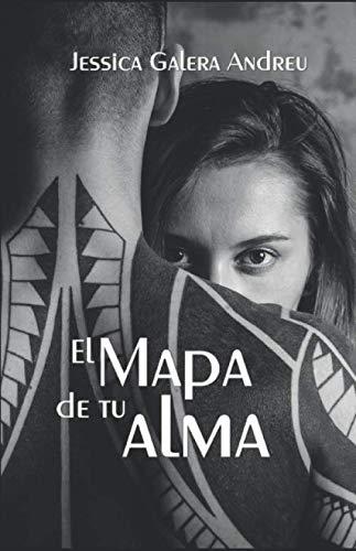 El Mapa de Tu Alma (Spanish Edition)