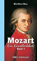 Mozart, ein Kuenstlerleben - Band 1