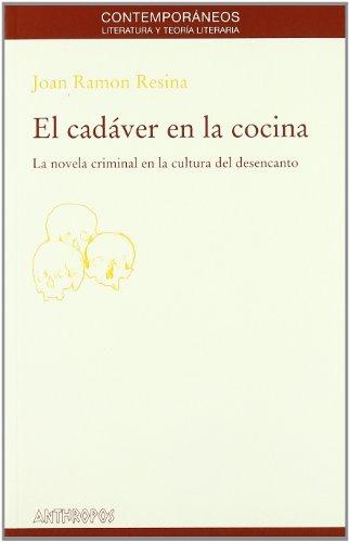El Cádaver En La Cocina (AUTORES TEXTOS Y TEMAS LITERATURA)