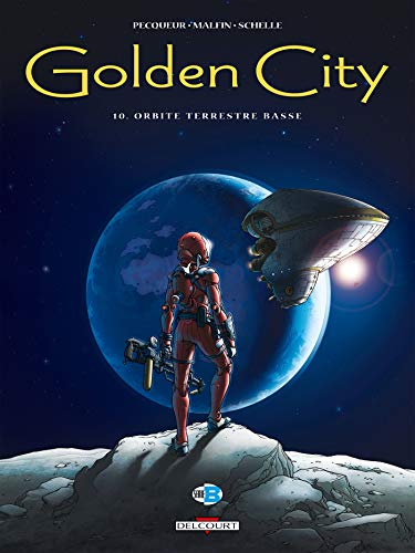 Golden City T10 - Orbite terrestre basse
