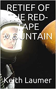 Retief of the Red-Tape Mountain by [Keith Laumer]
